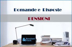 Domande e risposte Pensioni